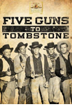 Five Guns to Tombstone DVD