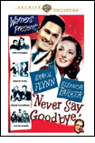 Never Say Goodbye DVD